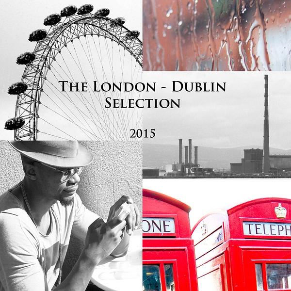 The London - Dublin Selection by Andras Szanto by Andras Szanto