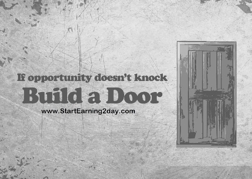 quotivee_1280x1024_0006_If-opportunity-doesn't-knock-Build-a-Door by Ric  Lopez